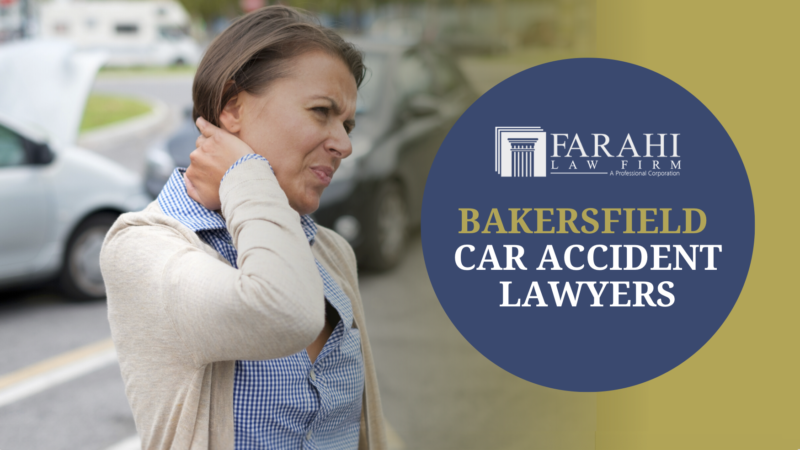 Bakersfield Best Car Accident Lawyers