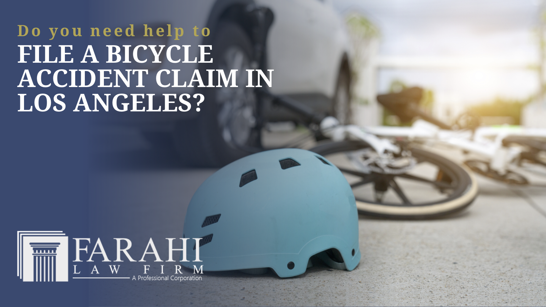 File a Bicycle Accident Claim in Los Angeles