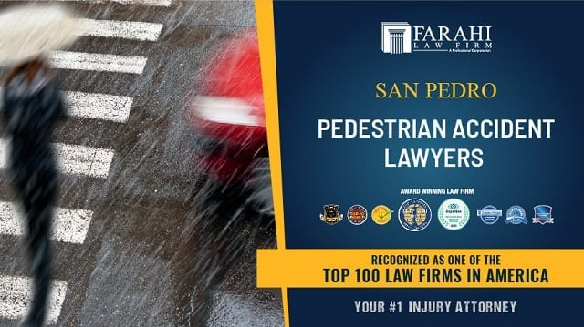 Pedestrian Accident Lawyers in San Pedro, California